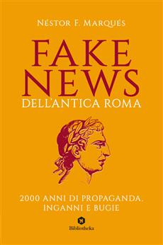 Fake News dell'antica Roma