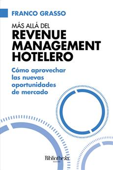 Más allá del Revenue Management Hotelero